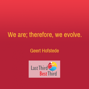 We Are Therefore we evolve.