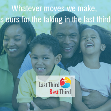 Whatever moves we make the world is ours for the taking in the last third best third