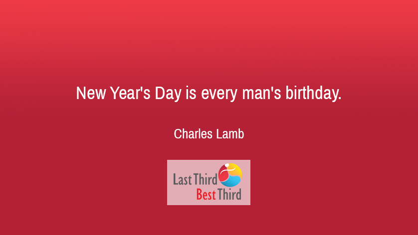 New Year's Day Is Every Man's Birthday