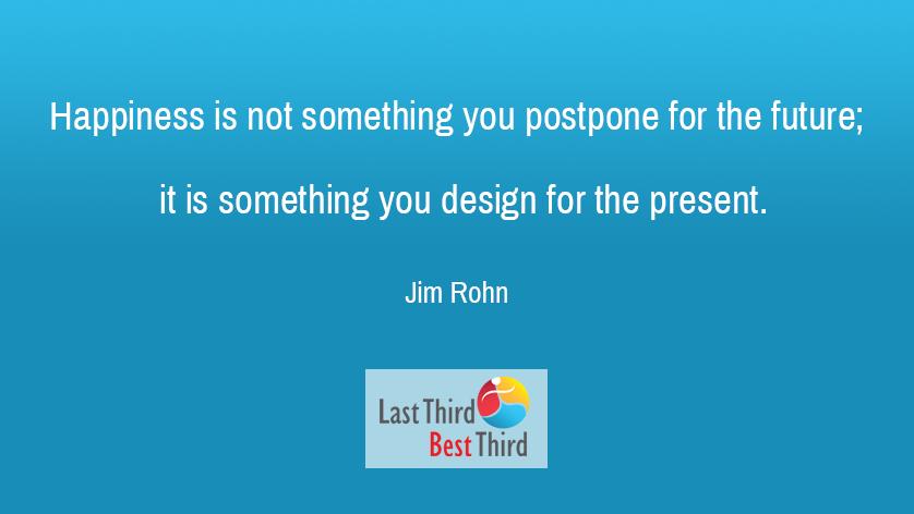 Jim Rohn - Happiness Is Not