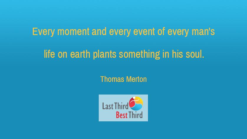 Thomas Merton - Every Moment