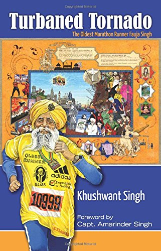 Turbaned Tornado - The Oldest Marathon Runner Fauja Singh