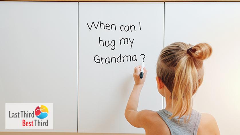 When Can I Hug my Grandma Covid-19